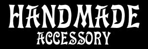 HANDMADE ACCESSORY